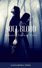 Soul Blood Anima di sangue (ebook)
