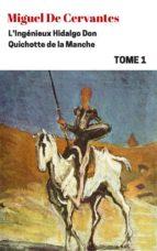 L'Ingénieux Hidalgo Don Quichotte de la Manche - Tome I (ebook)