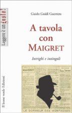 A tavola con Maigret, intrigi e intingoli (ebook)