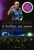 A brillar, mi amor (ebook)