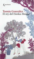 El rey del Honka - Monka