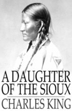 A Daughter of the Sioux (ebook)