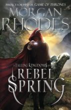 Falling Kingdoms: Rebel Spring (book 2) (ebook)