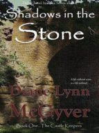 SHADOWS IN THE STONE