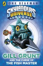 Skylanders Mask of Power: Gill Grunt and the Curse of the Fish Master (ebook)