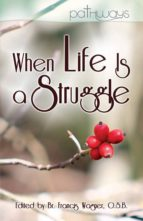 When Life Is a Struggle (ebook)