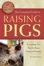 The Complete Guide to Raising Pigs (ebook)