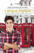 Lengua inglesa. Gramática inglesa para Escuelas de Idiomas  (ebook)