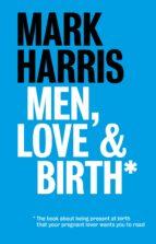 Men, Love & Birth (ebook)
