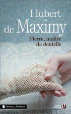 Pierre, maître de dentelle (ebook)