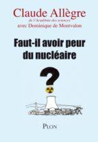 Faut-il avoir peur du nucléaire ? (ebook)