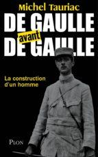 De Gaulle avant de Gaulle (ebook)