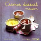 Crèmes dessert maison - Variations gourmandes (ebook)