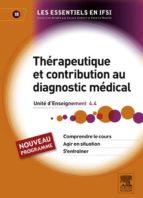 Thérapeutique et contribution au diagnostic médical (ebook)