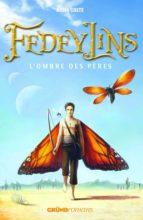 Fedeylins - L'Ombre des pères - Tome 4 (ebook)