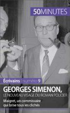 Georges Simenon, le nouveau visage du roman policier (ebook)