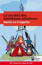 La société des kamikazes amateurs (ebook)