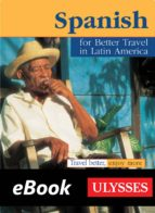 Spanish for better travel in Latin America (ebook)