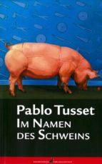 Im Namen des Schweins (ebook)