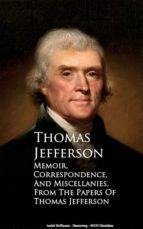 Memoir, Correspondence and Miscellanies (ebook)