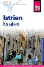 Reise Know-How Kroatien: Istrien: Reiseführer für individuelles Entdecken (ebook)