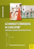 Gesundheitsförderung im Schulsport (ebook)