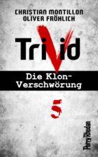 Perry Rhodan-Trivid 5: Experiment (ebook)
