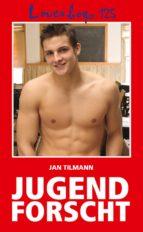 Loverboys 125: Jugend forscht (ebook)
