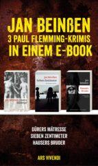 Dürers Mätresse / Sieben Zentimeter / Hausers Bruder: Drei Krimis in einem E-Book (ebook)