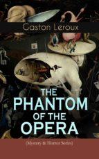 THE PHANTOM OF THE OPERA (Mystery & Horror Series)