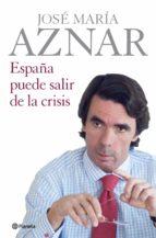 España puede salir de la crisis (ebook)
