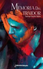 Memoria del traidor (ebook)