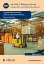 Manipulación de cargas con carretillas elevadoras. INAQ0108 (ebook)