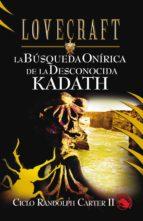 La búsqueda onírica de la desconocida Kadath (ebook)