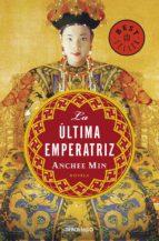 La última emperatriz (ebook)