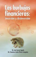 Las burbujas financieras. Inversion y desinversion