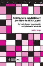 El impacto mediático y político de WikiLeaks (ebook)