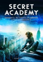 El retorno de los Escorpiones (Secret Academy 3) (ebook)