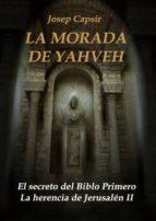 LA MORADA DE YAHVEH (ebook)