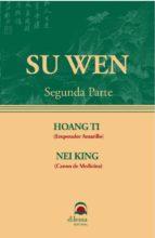 SU WEN (2ª Parte) (ebook)