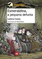 Esmeraldina, a pequena defunta (ebook)