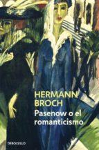 Pasenow o el romanticismo (Trilogía de los sonámbulos 1) (ebook)