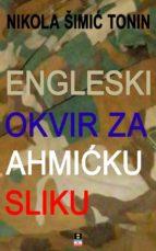 ENGLESKI OKVIR ZA AHMICKU SLIKU (ebook)