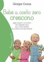 Bebè a costo zero crescono (ebook)