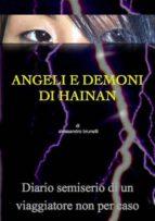 Angeli E Demoni Di Hainan (ebook)