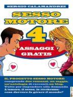 Sesso Motore 4: assaggi gratis (ebook)
