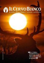 Il Cervo Bianco 2 - Rivista di Ermetismo e Scienze esoteriche (ebook)