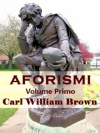 Aforismi. Volume primo (ebook)