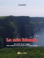 La mia Irlanda (ebook)