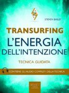 Transurfing. L'Energia dell'Intenzione (ebook)